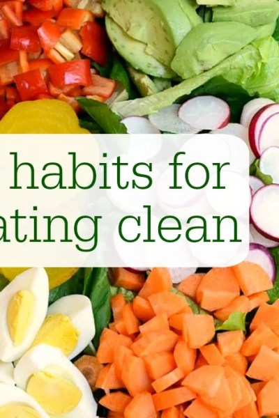 Five Habits for Eating Clean