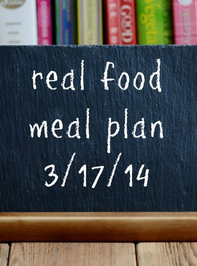 Real Food Meal Plan Week 8