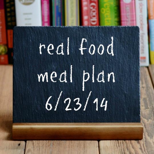 real food meal plan 6-23-14