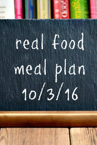 Real Food Meal Plan Week 130