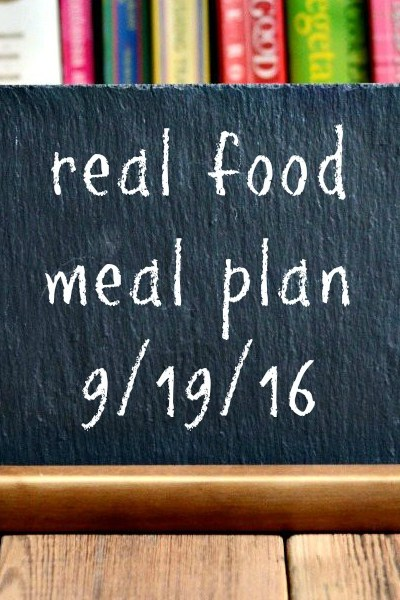 Real Food Meal Plan Week 128