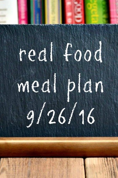 Real Food Meal Plan Week 129
