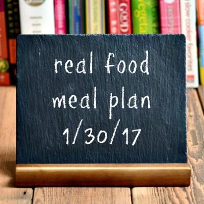 Real Food Meal Plan Week 147