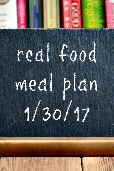 Real Food Meal Plan Week 147