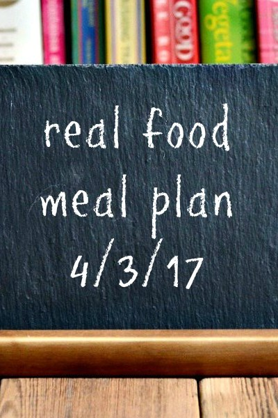 Real Food Meal Plan Week 156
