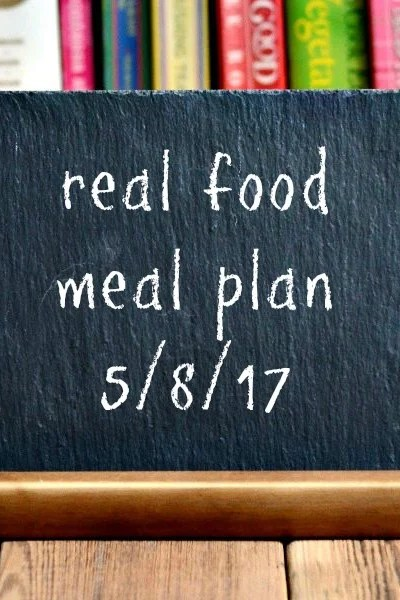Real Food Meal Plan Week 160