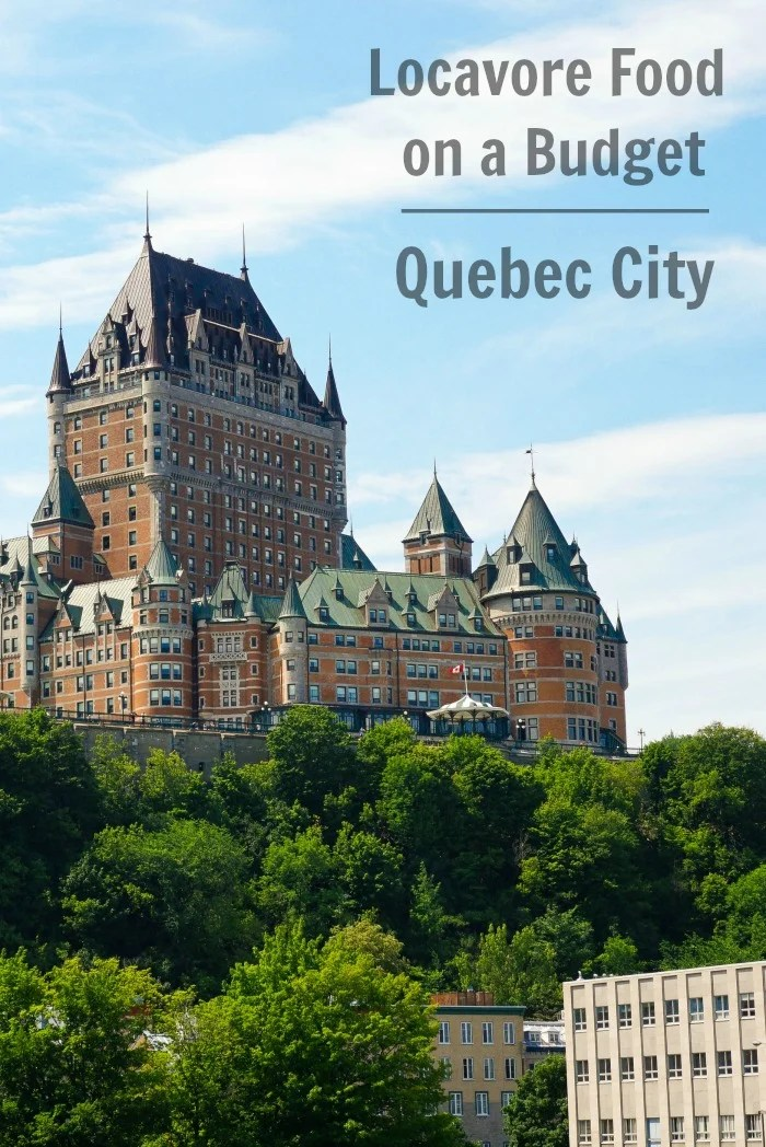 There's so much delicious, healthy food in Quebec, Canada. Try these restaurants and markets for affordable locavore food in Quebec City.