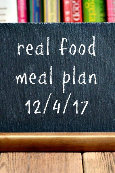 Real Food Meal Plan Week 171