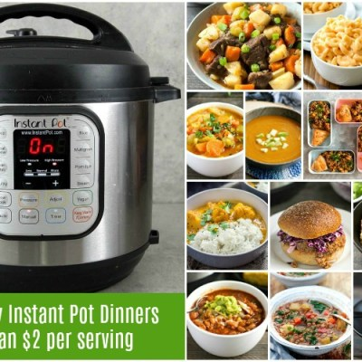 So many healthy Instant Pot dinners for less than $2 per serving! Great cheap healthy meals.