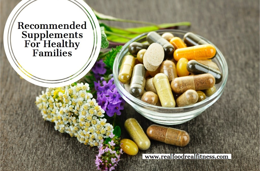 Recommended Supplements For Healthy Families
