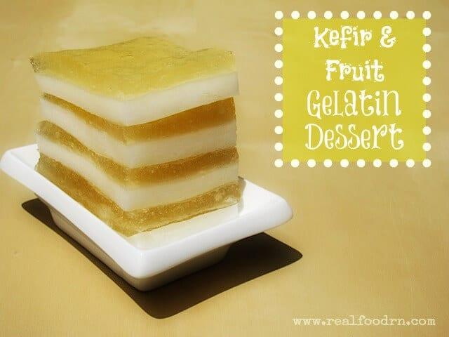 Kefir & Fruit Gelatin Dessert | Real Food RN