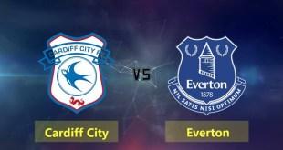 Cardiff vs Everton - Premier League Preview