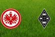 Eintracht Frankfurt vs Borussia Moenchengladbach – Bundesliga Preview