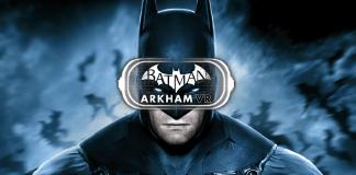 Batman: Arkham VR Heading to PC on April 25th