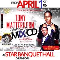 TONY MATTERHORN'S BIRTHDAY TOUR MIXTAPE BY GOLD STAR