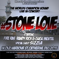 STONE LOVE IN OLD HARBOUR DECEMBER 2015 WITH SPECIAL GUEST SIZZLA KOLANJI