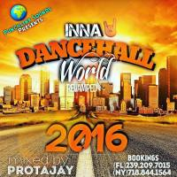 INNA DANCEHALL WORLD (REVAMPED) 2016 MIXED BY PROTAJAY
