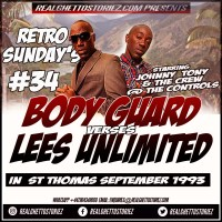 RETRO SUNDAY'S 34 BODY GUARD VS LEES UNLIMITED IN ST THOMAS SEPTEMBER 1993