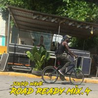 SOUND WAVE PRESENTS ROAD READY MIX 4