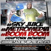 BOOM BOOM AND SKY JUICE AT UPTOWN MONDAYS APRIL 2016