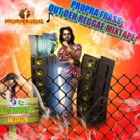 UNITY FAMILY PRESENTS PROPER FRASS OUT DEH REGGAE MIXTAPE