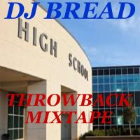 DJ BREAD PRESENTS HIGH SCHOOL THROWBACK DANCEHALL MIX