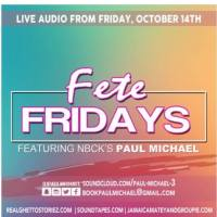 PAUL MICHAEL AT FETE FRIDAY'S 14th OCTOBER 2016