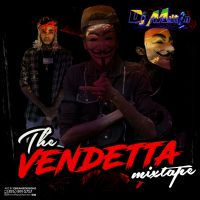 DJ MILTON PRESENTS THE VENDETTA (ALKALINE )  MIXTAPE