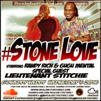 STONE LOVE AT WEDDY WEDDY 2016 STARRING LIEUTENANT STITCHIE