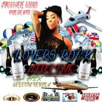 ATMOSPHERE SOUND PRESENTS LOVERS ROCK AIRLINE