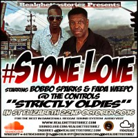 STONE LOVE  STRICTLY OLDIES  IN ST ELIZABETH 22ND OCTOBER 2016