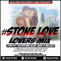 STONE LOVE LOVERS MIX- STRICTLY YESTERYEAR SLOW JAMS N BALLADS