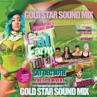 GOLD STAR SOUND PRESENTS 11TH ANNUAL GAL FARM PROMO MIX
