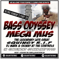 RETRO SUNDAY'S PART 20 – BASS ODYSSEY VS MEGA MUS IN CLAREMONT  MAY 1998