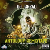 DJ BREAD PRESENTS ANTHOLOGY REMIXTAPE