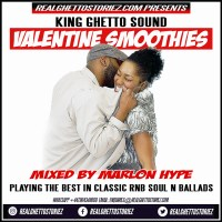 KING GHETTO SOUND SOULS RNB N BALLADS MIXED BY MARLON HYPE