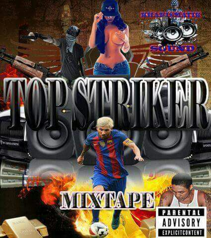KHARISMATIK SOUND TOP STRIKER MIXTAPE