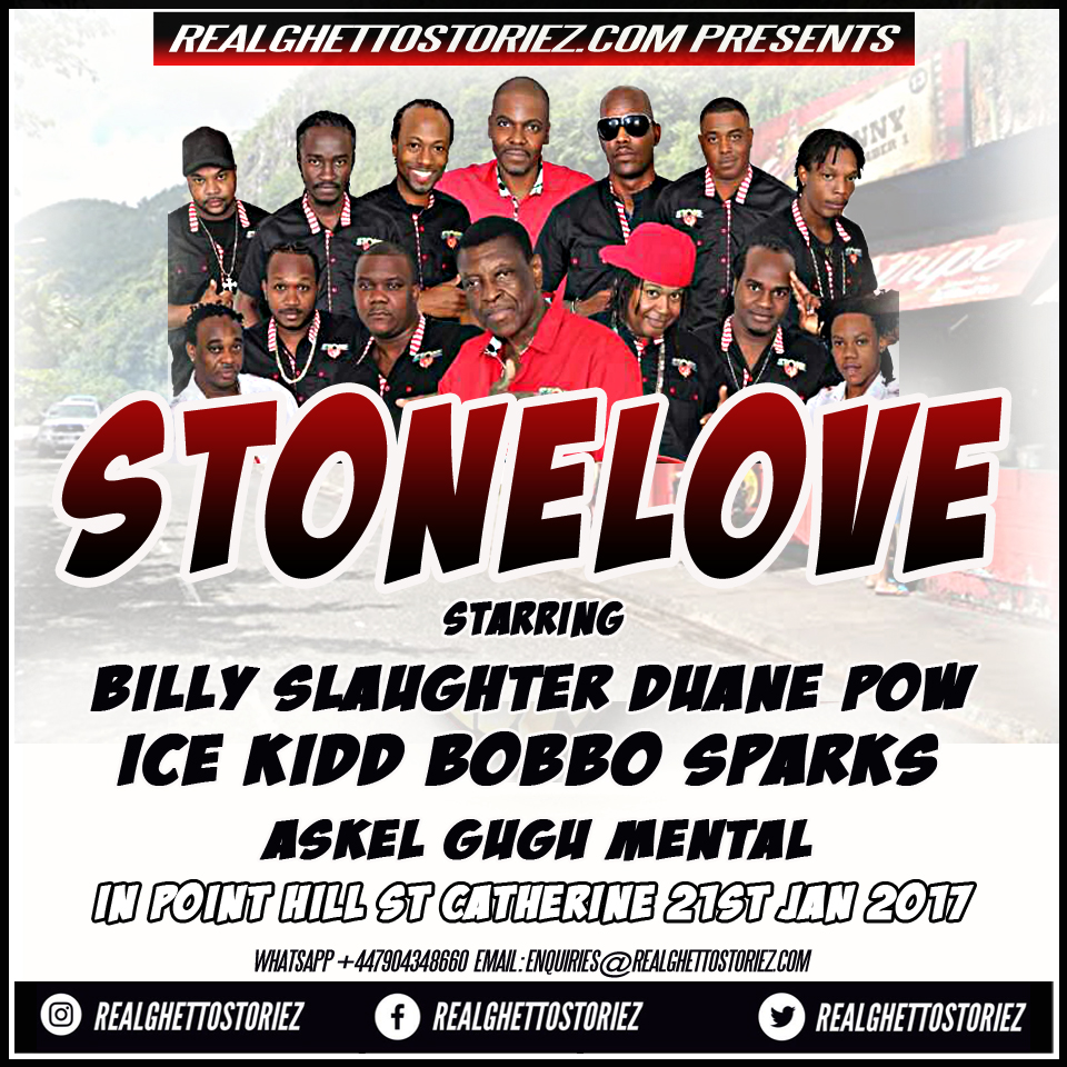 STONE LOVE IN POINT HILL ST CATHERINE 21ST JAN 2017