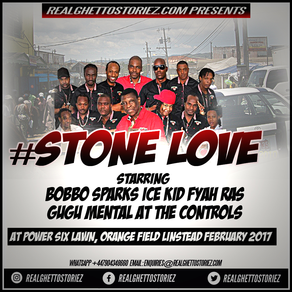 STONE LOVE AT POWER SIX LAWN ORANGE FIELD LINSTEAD 22ND FEBRUARY 2017