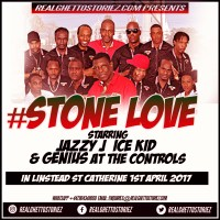 STONE LOVE IN LINSTEAD 1ST APRIL 2017