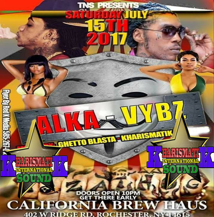 KHARISMATICK AT ALKA VYBZ SATURDAY 15TH JULY 2017