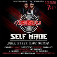 KUSH SQUAD AT SELF MADE FULL BLACK  OCTOBER 2017