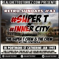 RETRO SUNDAY'S #43 SUPER T VS INNER CITY IN PORTMORE JAN 1992