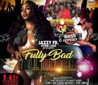 STONE LOVE AT JAZZY J FULLY BAD ALL BLACK AFFAIR