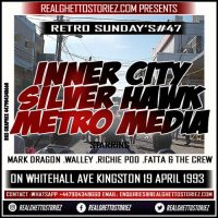 RETRO SUNDAY'S 47 – INNER CITY VS SILVER HAWK VS METRO MEDIA IN WHITEHALL AVE APRIL 1993