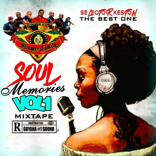 SLINGERZ FAMILY PRESENTS SOUL MEMORIES VOL1 MIXTAPE