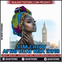SJM CREW PRESENTS AFRO BEATS MIX 2018