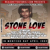 RETRO SUNDAY'S # 50 – STONE LOVE IN MONTEGO BAY.APRIL 92