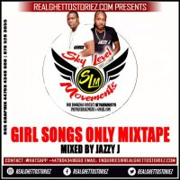 SKY LEVEL MOVEMENTS – GIRL SONGS ONLY MIXTAPE