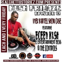 KUSH FRIDAZE EPS 12 VYBZ KARTEL SHOWCASE 27TH APRIL 2018